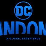 DC Fandome: convenção online acontece em 22/08