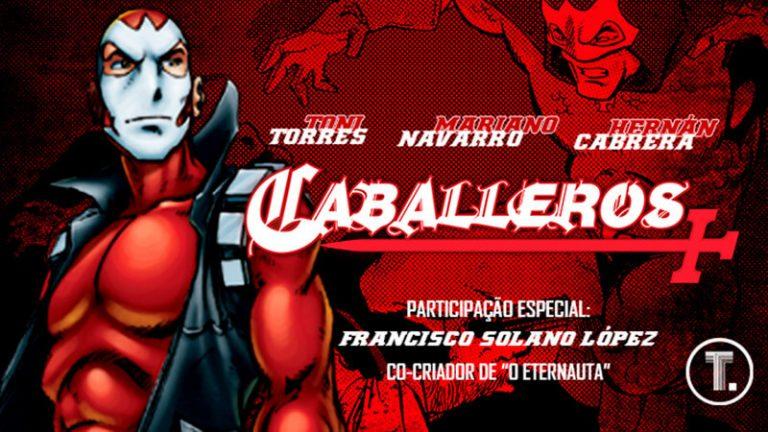 Caballeros: Tai Editora lança quadrinho argentino de super-heróis